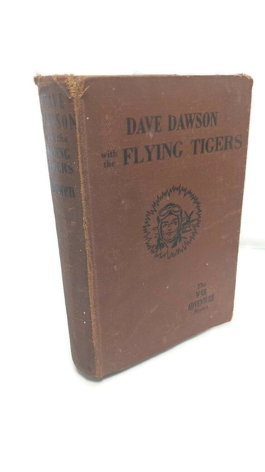 1943 Dave Dawson with The Flying Tigers Hardback Book