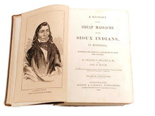 Load image into Gallery viewer, A History of the Great Massacre by the Sioux Indians in Minnesota. Including the