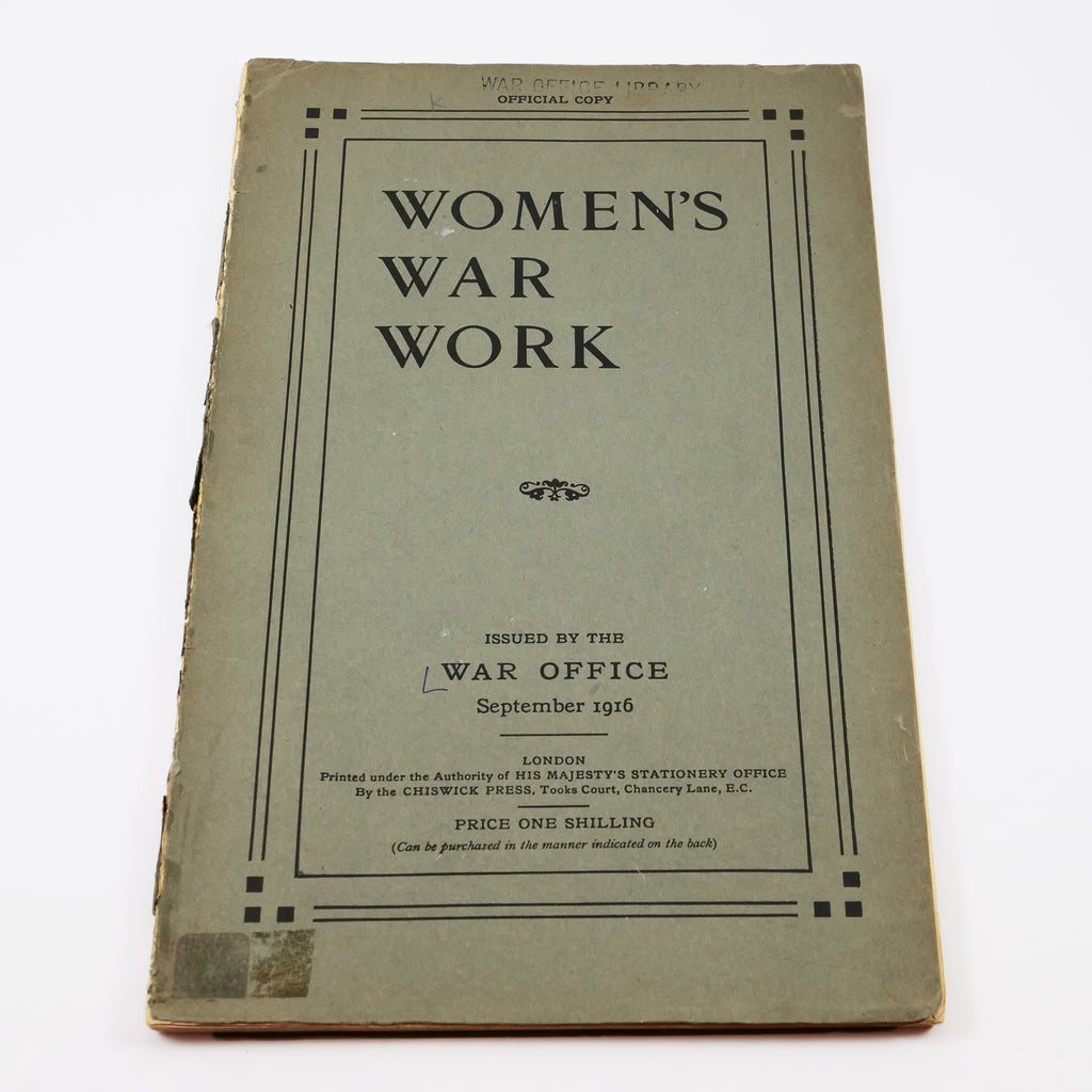 """Photograph of a thin and tall booklet with grey cover printed in black, """"Women's War Work, issued by the War Office September 1916. London... Price One Shilling."""""""
