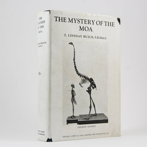 Buick, Thomas Lindsay | The Mystery of the Moa: New Zealand's Avian Giant.