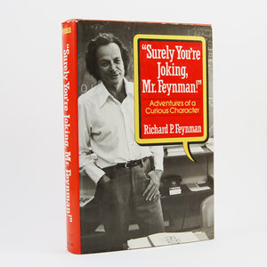 "Feynman, Richard | ""Surely You're Joking Mr. Feynman!"""
