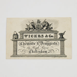Wickes & Co. | Trade card of Wickes & Co., Chemists and Druggists