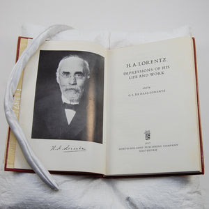 Lorentz, Hendrik A. & G. L. de Haas-Lorentz (ed.) | Impressions of His Life and Work