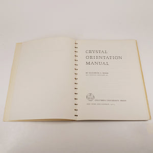 Wood, Elizabeth A. | Crystal Orientation Manual
