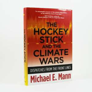 Mann, Michael E. | The Hockey Stick and the Climate Wars