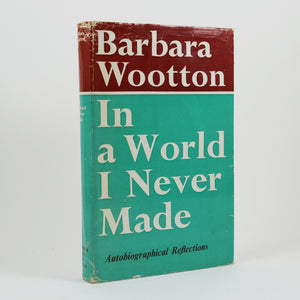 Wootton, Barbara | In a World I Never Made