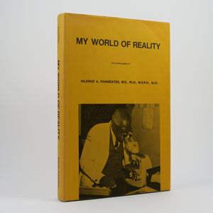 Poindexter, Hildrus A. | My World of Reality