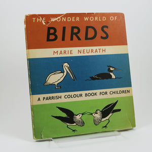 Neurath, Marie | The Wonder World of Birds