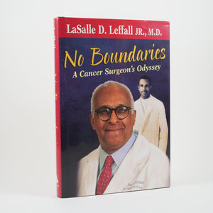 Leffall, LaSalle D. | No Boundaries. A Cancer Surgeon's Odyssey.