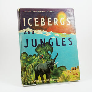 Carpenter, Shirley & Marie Neurath | Icebergs and Jungles