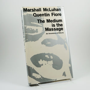 McLuhan, Marshall, & Quentin Fiore | The Medium is the Massage