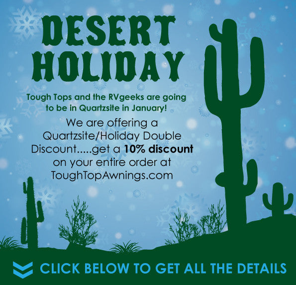 RV Awning Discount + RVgeeks Quartzsite Appearance!