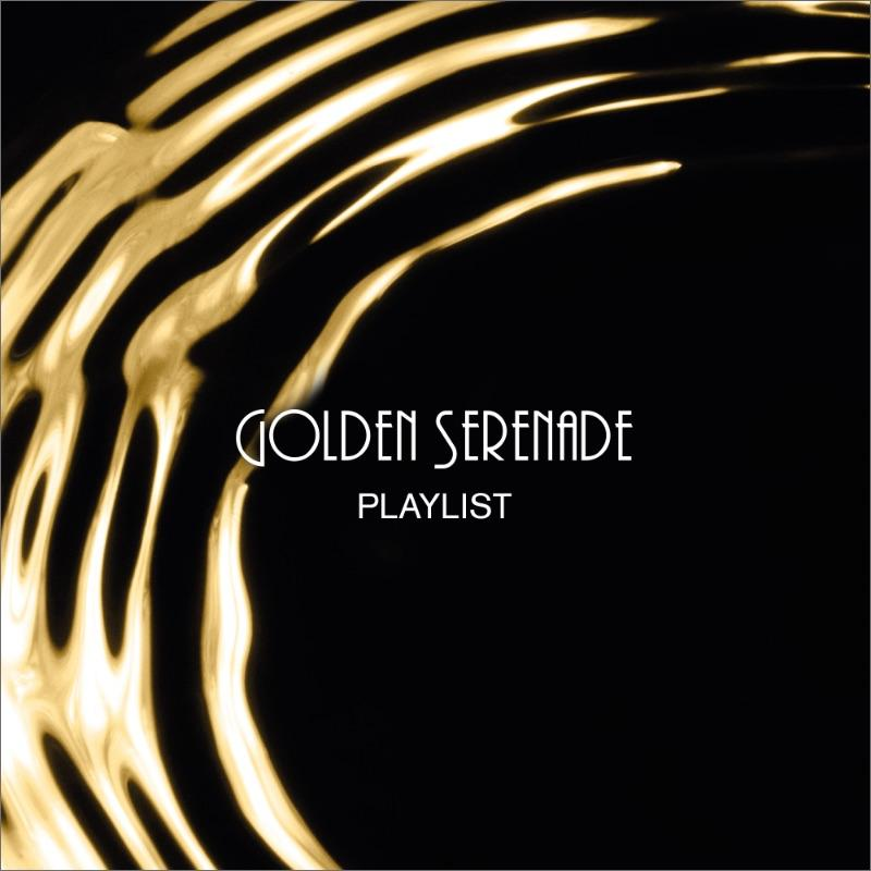 Golden Serenade Playlist