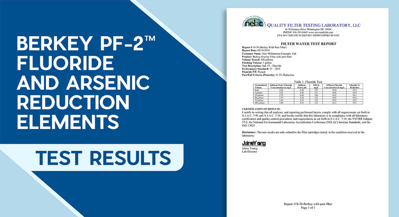 Berkey PF-2™ Fluoride And Arsenic Reduction Elements Test Results
