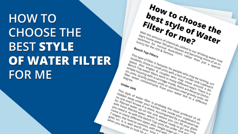 how to choose the best style of water filter for me