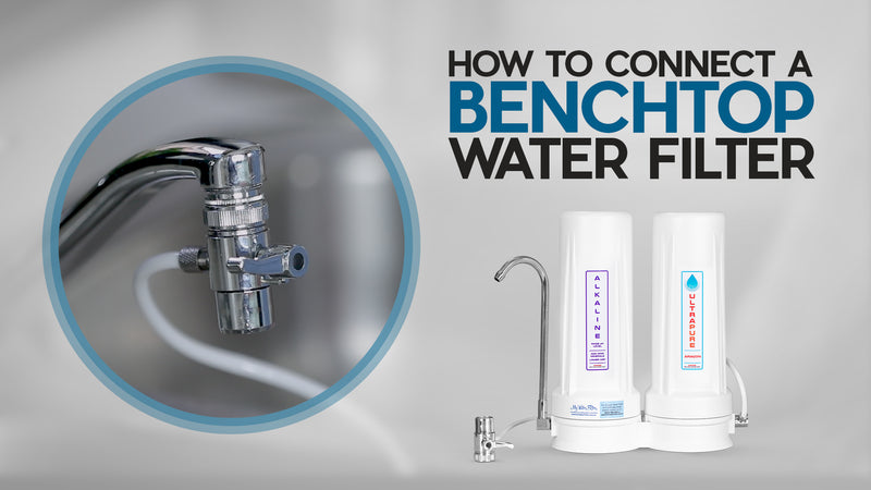 How to Connect a Benchtop Water Filter