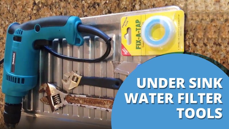 [VIDEO] What tools you require to install your Under Sink My Water Filter product