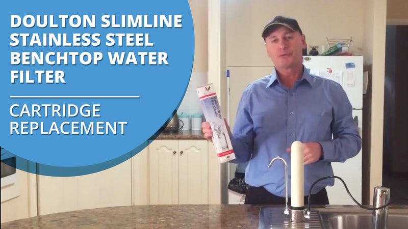 [VIDEO] Doulton Ultracarb Slimline Stainless Steel Benchtop Water Filter Cartridge Replacement Video