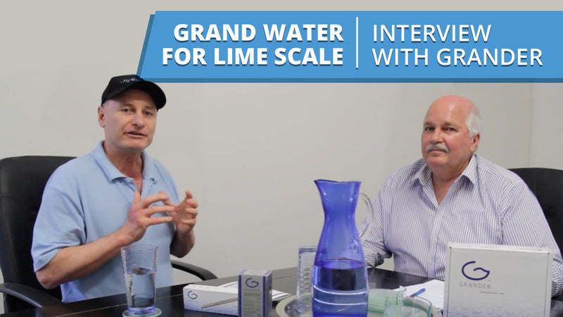 [VIDEO] Grander Water for Lime Scale - Interview with Wayne from Grander