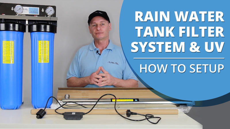 [VIDEO] Water Tank UV - How to Set Up Your Whole House Rain Water Tank Filter System with UV Light