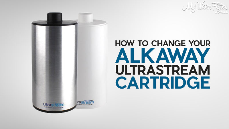 How to change the cartridge in your Alkaway Ultrastream Water Filter