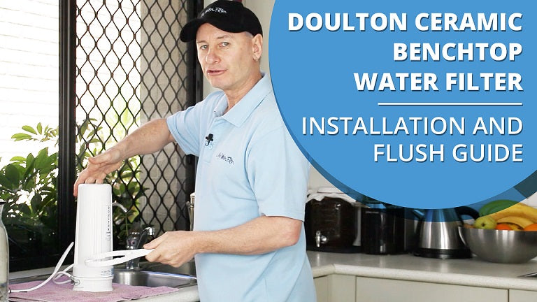How to Install and Flush your Doulton Ultracarb Single Stage Ceramic Benchtop Water Filter [VIDEO]