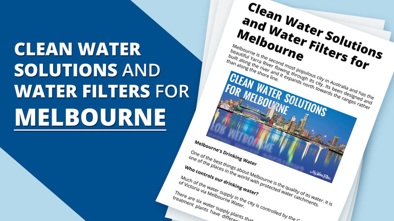 Clean Water Solutions and Water Filters for Melbourne
