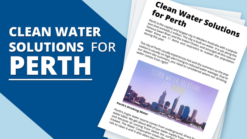 Clean Water Solutions and Water Filters for Perth