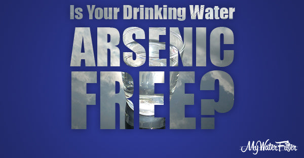 arsenic-in-water-its-effects-and-how-to-get-rid-of-it
