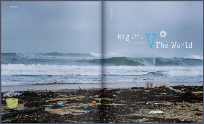 Big Oil V The World - An Extract from The Surfer's Path Issue 101