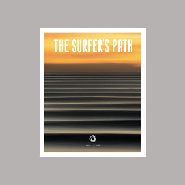 The Surfer's Path Issue 103
