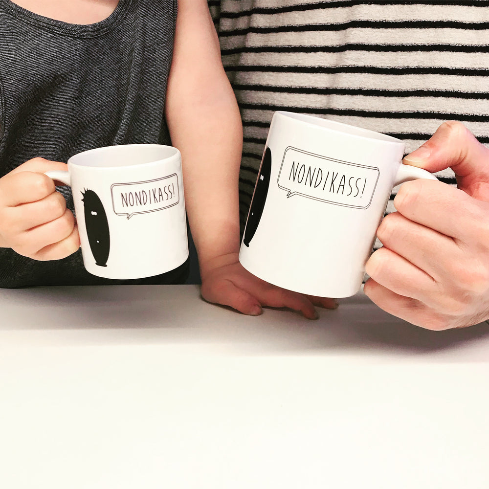 Mugs big and small Nondikass!