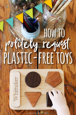 how-to-politely-request-plastic-toys