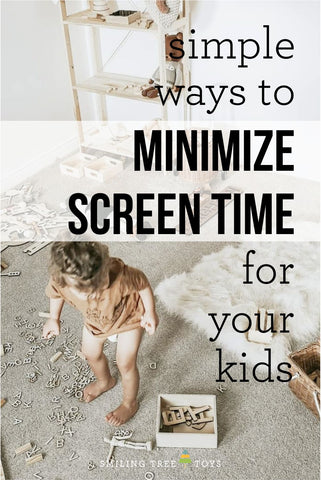 minimize screen time for your kids