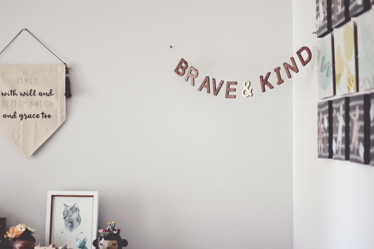 Be Brave Be Kind wooden wall bunting sign