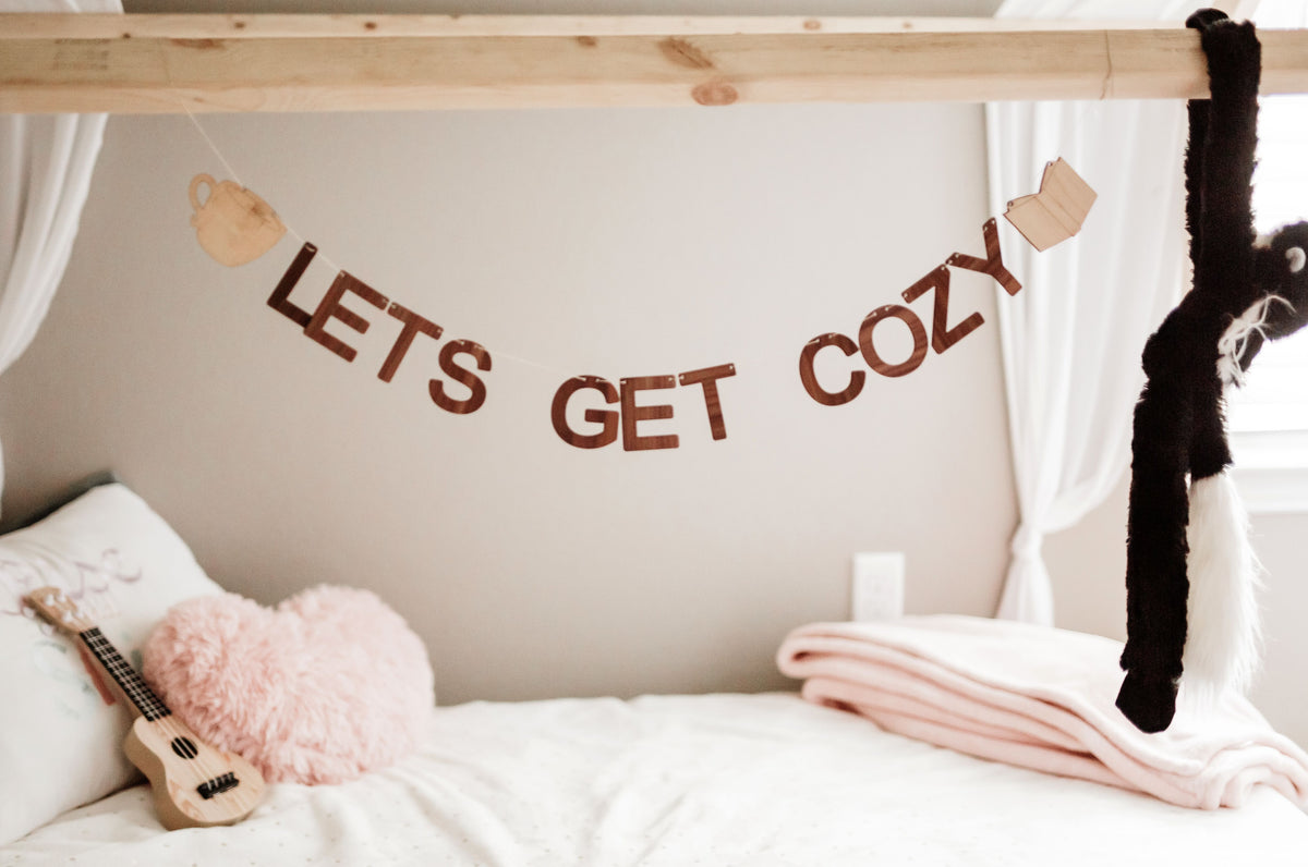 Lets Get Cozy wooden wall sign decor Smiling Tree Toys