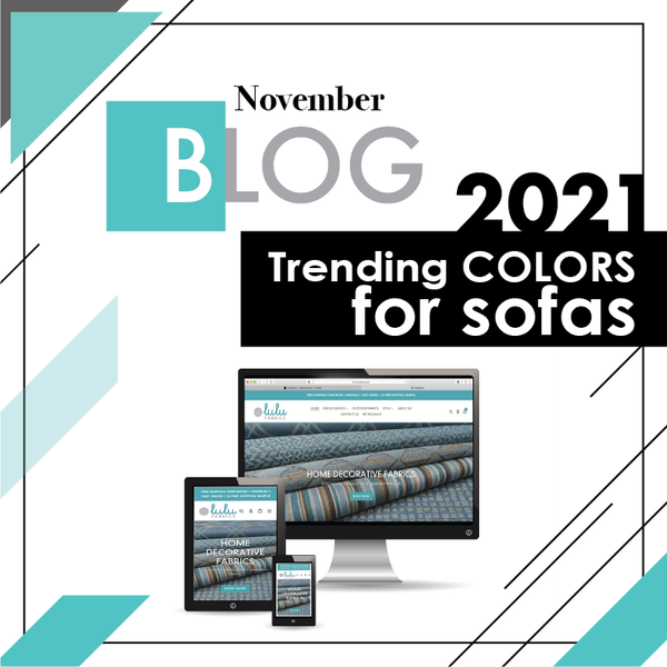 2021 Trending COLORS for sofas