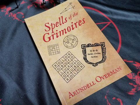 Spells of the Grimoires by Adrundell Overman
