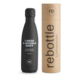 Rebottle, shot statement, black