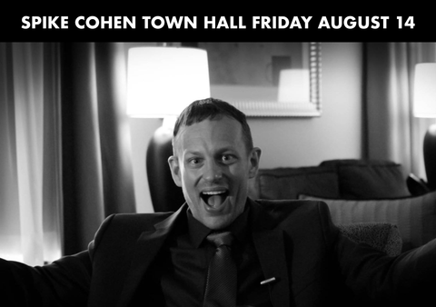 Libertarian VP Candidate Spike Cohen Town Hall Scheduled For Friday