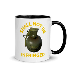 Shall Not Be Infringed Second Amendment Mug with Color Inside - Libertarian Candidates News and Merchandise
