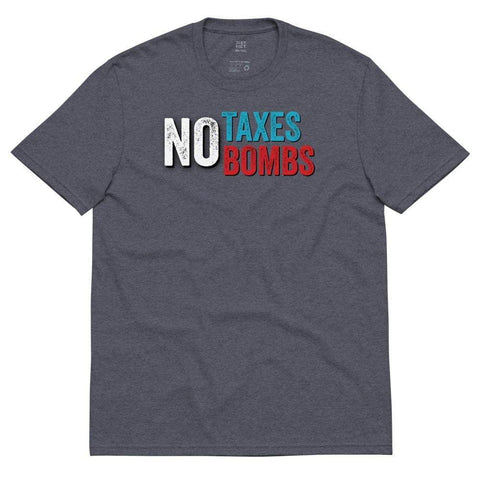 No Taxes No Bombs Red White and Blue Unisex recycled t-shirt - Libertarian Candidates News and Merchandise