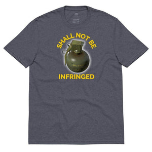 Shall Not Be Infringed Second Amendment Right Unisex recycled t-shirt - Libertarian Candidates News and Merchandise