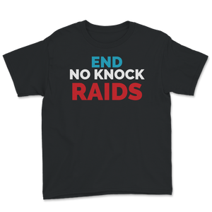 End No Knock Raids Jo Jorgensen Libertarian For President Youth Tee - Libertarian Candidates News and Merchandise
