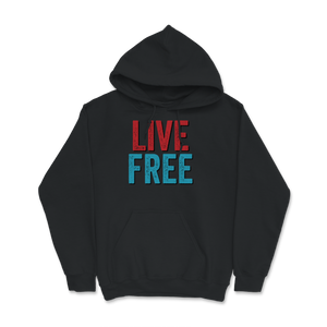 Live Free Libertarian Hoodie - Libertarian Candidates News and Merchandise