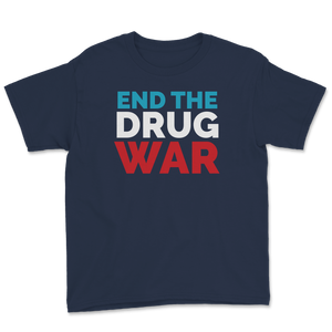 End The Drug War Jo Jorgensen Libertarian For President Youth Tee - Libertarian Candidates News and Merchandise