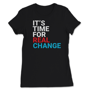 It's Time For Real Change Jo Jorgensen 2020 Women's Tee - Libertarian Candidates News and Merchandise