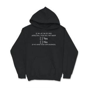 Mind Your Own Business Hoodie - Libertarian Candidates News and Merchandise