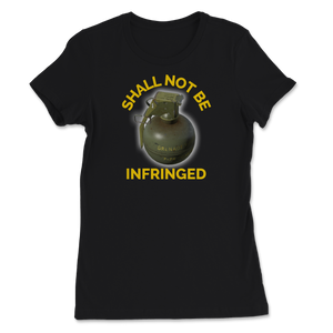 Shall Not Be Infringed Second Amendment Right To Bear Women's Tee - Libertarian Candidates News and Merchandise