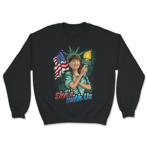 She's With Us Lady Liberty Illustration Dark Green Unisex Sweatshirt - Libertarian Candidates News and Merchandise